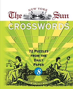 The New York Sun Crosswords: 72 Puzzles from the Daily Paper 9781402726064