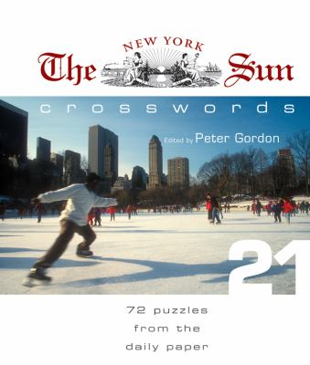 The New York Sun Crosswords: 72 Puzzles from the Daily Paper 9781402750113