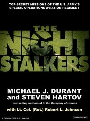 The Night Stalkers: Top Secret Missions of the U.S. Army's Special Operations Aviation Regiment 9781400103485