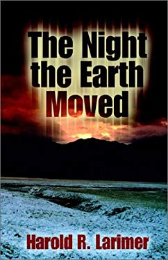 The Night the Earth Moved 9781401043414