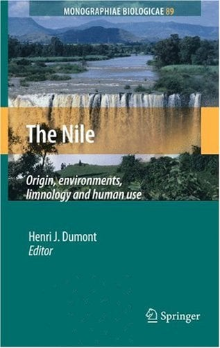 The Nile: Origin, Environments, Limnology and Human Use