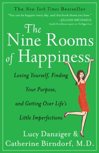 The Nine Rooms of Happiness: Loving Yourself, Finding Your Purpose, and Getting Over Life's Little Imperfections 9781401341565