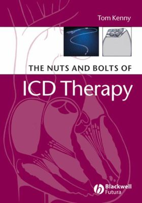 The Nuts and Bolts of ICD Therapy 9781405135115