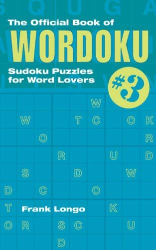 The Official Book of Wordoku #3: Sudoku Puzzles for Word Lovers 9781402739316