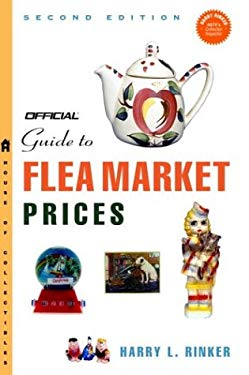 The Official Guide to Flea Market Prices, 2nd Edition 9781400048892