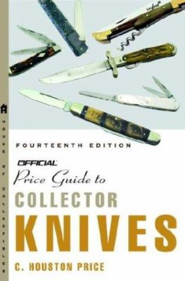 The Official Price Guide to Collector Knives, 14th Edition 9781400048342