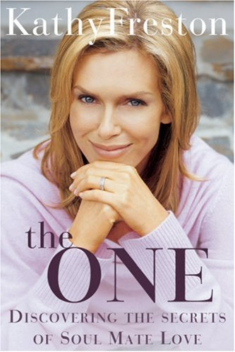 The One: Discovering the Secrets of Soul Mate Love 9781401360245