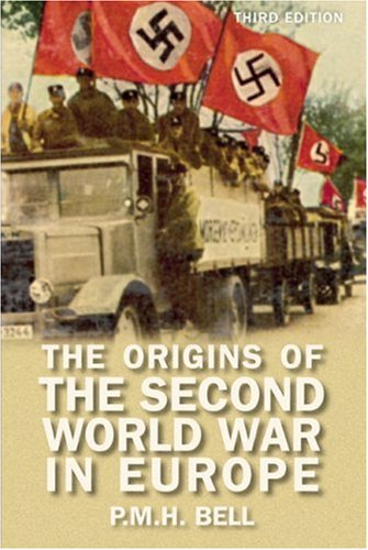 The Origins of the Second World War in Europe - 3rd Edition