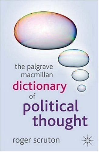 The Palgrave MacMillan Dictionary of Political Thought 9781403989529