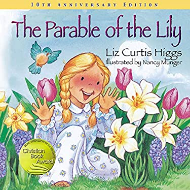 The Parable of the Lily 9781400308446