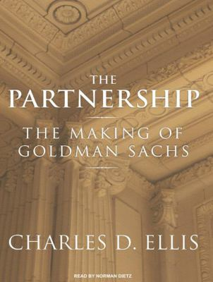 The Partnership: The Making of Goldman Sachs 9781400110490