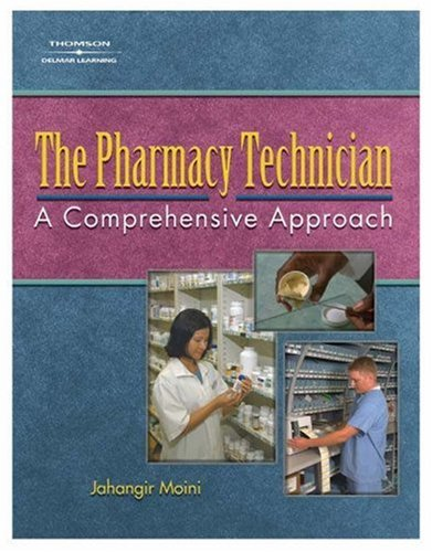 The Pharmacy Technician: A Comprehensive Approach 9781401857912