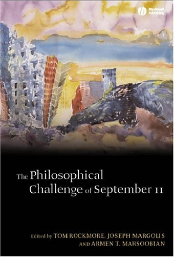 The Philosophical Challenge of September 11 9781405108935