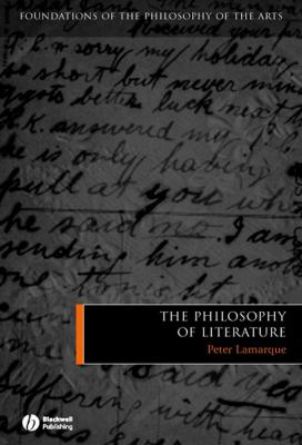 The Philosophy of Literature 9781405121989