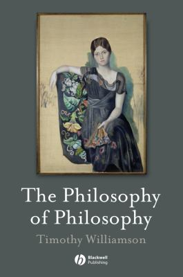 The Philosophy of Philosophy 9781405133975