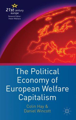 The Political Economy of European Welfare Capitalism 9781403902245