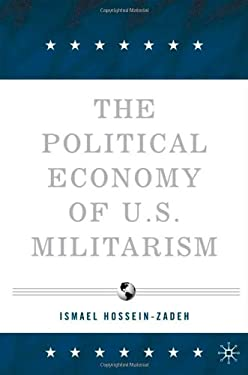 The Political Economy of U.S. Militarism 9781403972859