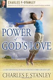 The Power of God's Love: A 31-Day Devotional to Encounter the Father's Greatest Gift