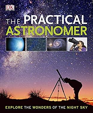 The Practical Astronomer 9781405356206