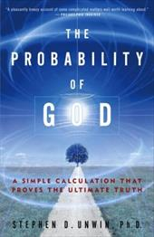 The Probability of God: A Simple Calculation That Proves the Ultimate Truth 6023358