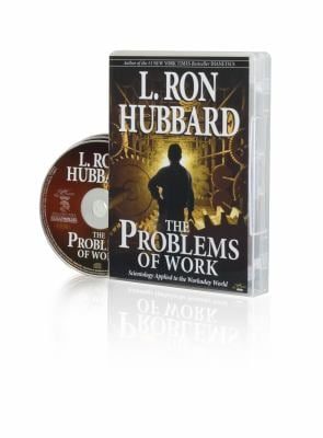 The Problems of Work: Scientology Applied to the Workaday World 9781403155443