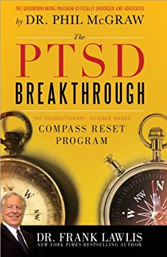 The PTSD Breakthrough: The Revolutionary, Science-Based Compass Reset Program 9781402260902