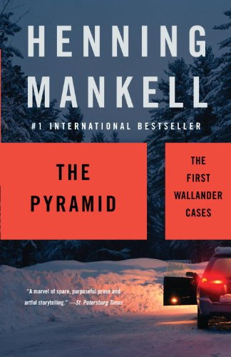The Pyramid: The First Wallander Cases 9781400095827
