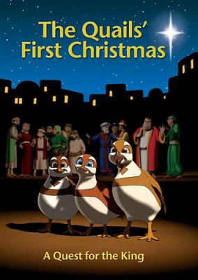 The Quails' First Christmas: A Quest for the King 9781400310500