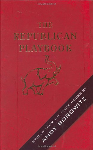 The Republican Playbook 9781401302900