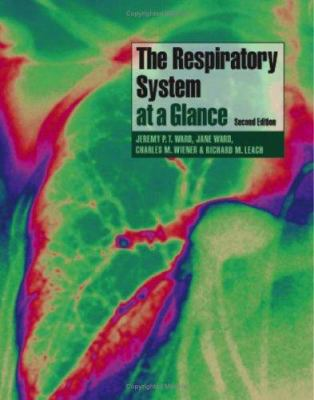The Respiratory System at a Glance 9781405134484