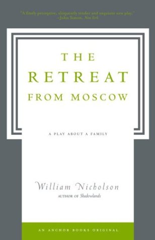 The Retreat from Moscow: A Play about a Family 9781400077632
