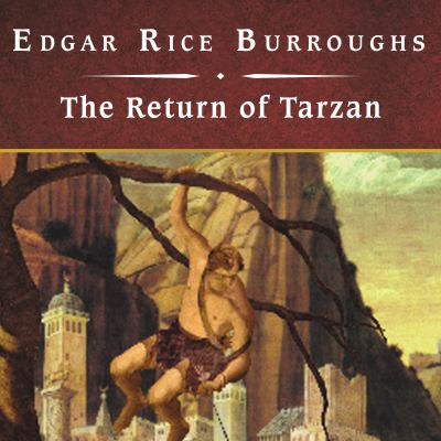 The Return of Tarzan 9781400159338