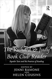 The Richard & Judy Book Club Reader: Popular Texts and the Practices of Reading 14710341