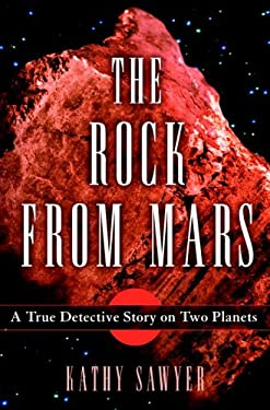 The Rock from Mars: A Detective Story on Two Planets 9781400060108
