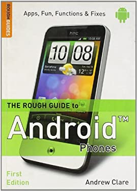The Rough Guide to Android Phones 9781405382823