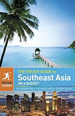 The Rough Guide to Southeast Asia on a Budget 9781405391290