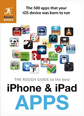 The Rough Guide to the Best iPhone & iPad Apps 9781409362807