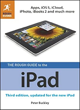 The Rough Guide to the Ipad (3rd Edition) 9781409363941