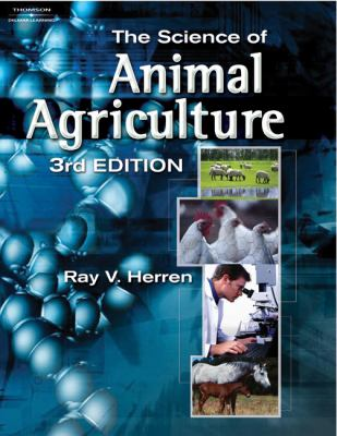 The Science of Animal Agriculture 9781401870997