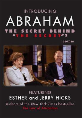 "The Secret Behind ""The Secret""? (Abraham)"