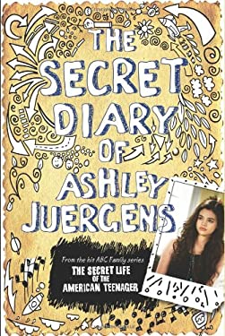 The Secret Diary of Ashley Juergens 9781401324070