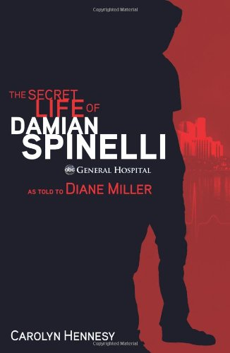 The Secret Life of Damian Spinelli 9781401324131