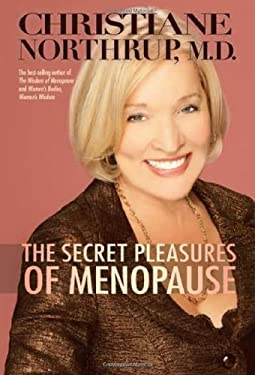 The Secret Pleasures of Menopause 9781401922375