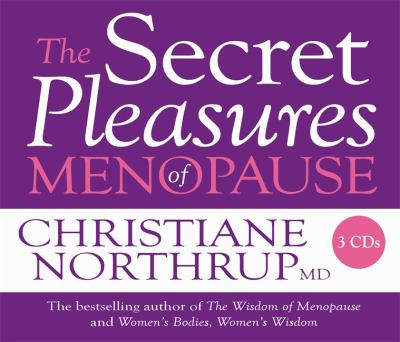 The Secret Pleasures of Menopause 9781401922382