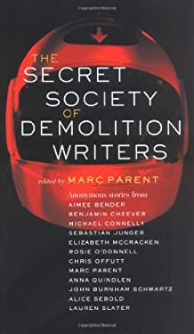 The Secret Society of Demolition Writers 9781400062645