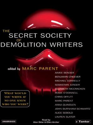 The Secret Society of Demolition Writers 9781400151783
