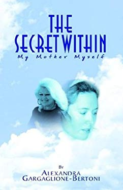 The Secret Within 9781401095024