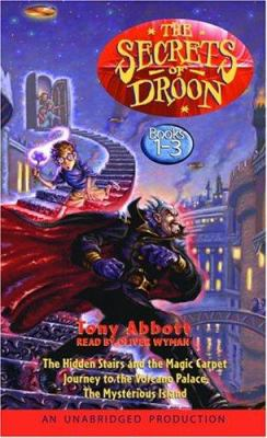 The Secrets of Droon: Volume 1: #1: The Hidden Stairs and the Magic Carpet; #2: Journey to the Volcano Palace; #3: The Mysterious Island 9781400091270