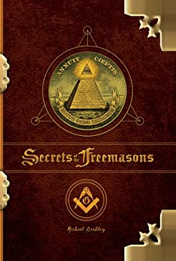 The Secrets of the Freemasons 9781402763168