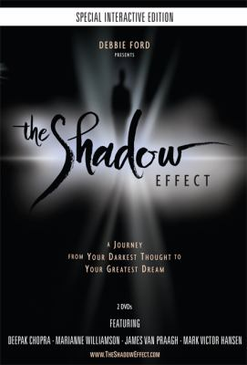 The Shadow Effect, an Interactive Movie Experience: Illuminating the Hidden Power of Your True Self 9781401927141